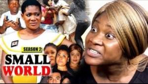 Video: Small World Season 2 - Mercy Johnson - 2018 Latest Nigerian Nollywood Movie